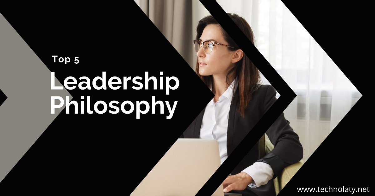 Leader Phylosophy Examples