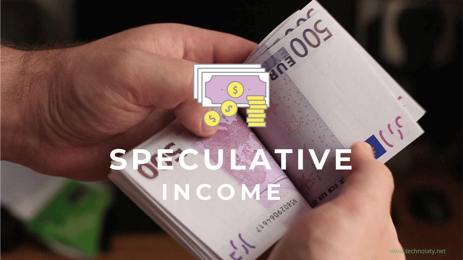 Everything About Speculative Income