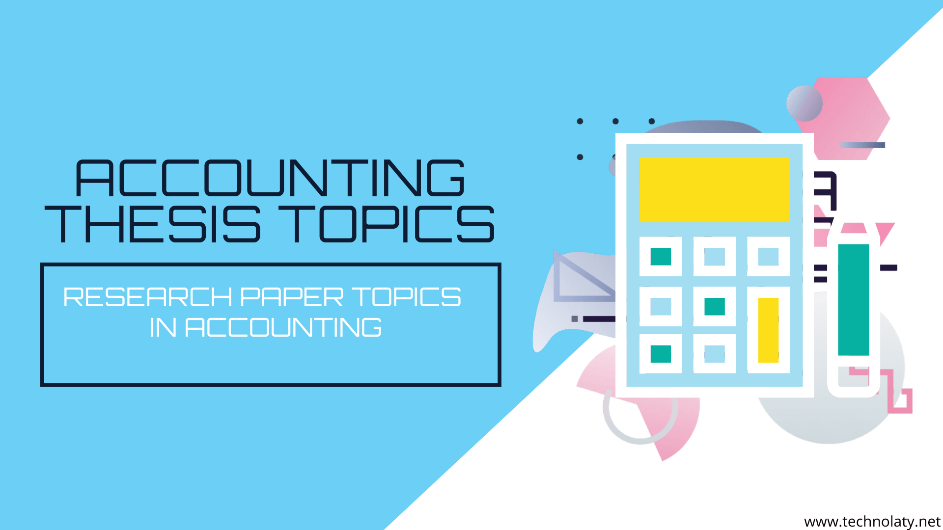 Topics for Accounting Thesis
